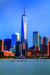 Wandbild One World Trade Center by Olimpio Fantuz/HUBER IMAGES